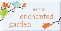 Enchanted Garden  Classes